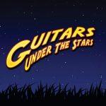 Guitars Under The Stars Music Festival
