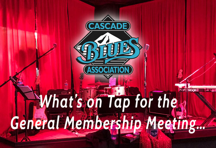 What's on Tap for August's General Membership Meeting . . .
