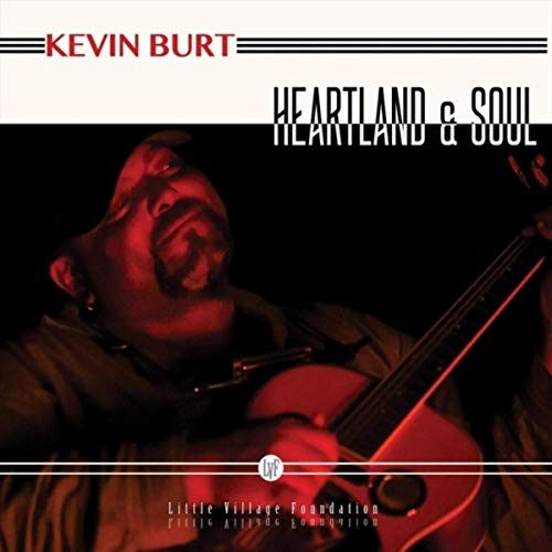 Kevin Burt - Heartland And Soul