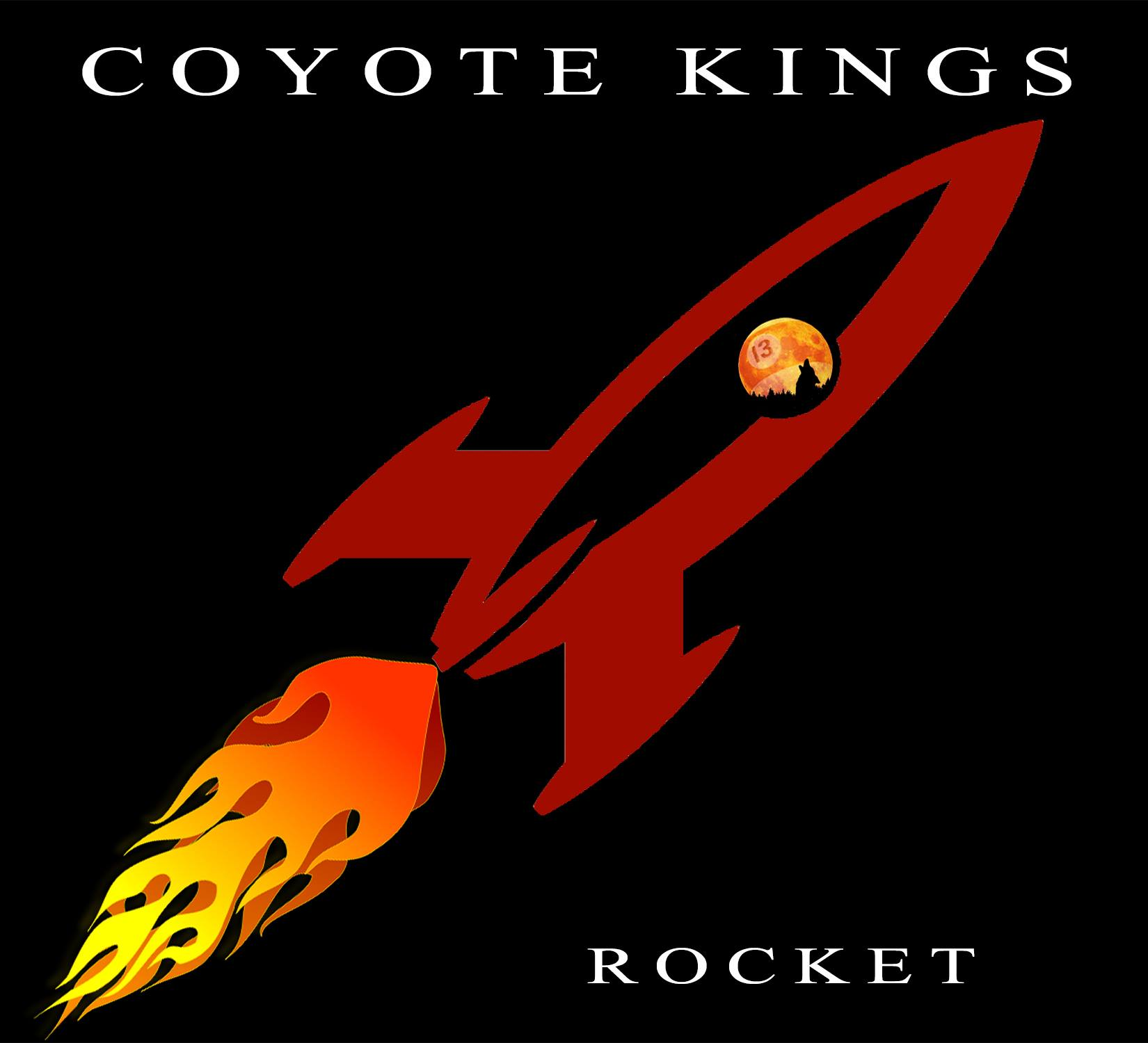 Coyote Kings - Rocket - Underworld Records