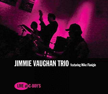 Jimmie Vaughan Trio - Live at C-Boy's