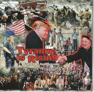 Franck Goldwasser - Tyranny Is Rising (Slim Byrd Records)