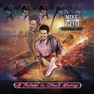 Mike Zito and Friends - Rock 'N' Roll: A Tribute To Chuck Berry (Ruf Records)