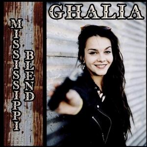 Ghalia Mississippi Blend  (Ruf Records)