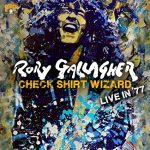 Rory Gallagher  Check Shirt Wizard – Live In '77