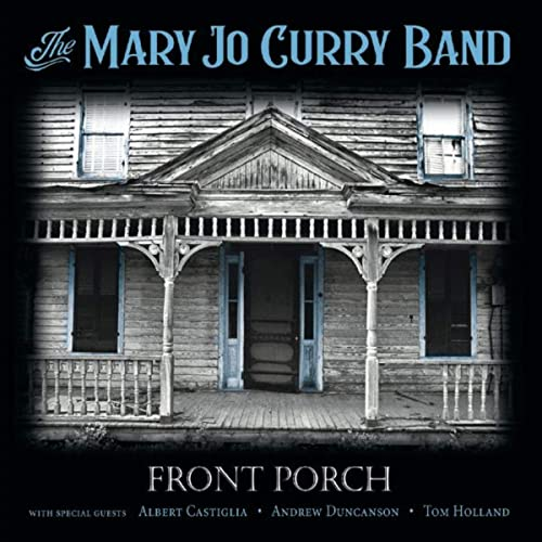 Mary Jo Curry Band - Front Porch