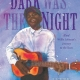 Dark Was the Night - Blind Willie Johnson's Journey To The Stars