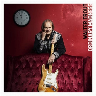 Walter Trout - Ordinary Madness - Provogue Records