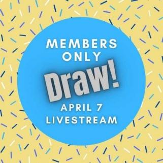 April 7th Member Drawings