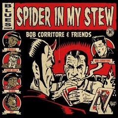 Bob Corritore - Spider in My Stew - VizzTone